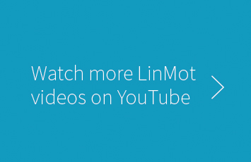Watch LinMot videos on YouTube